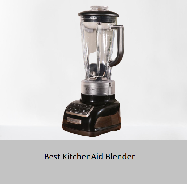 Best KitchenAid Blender